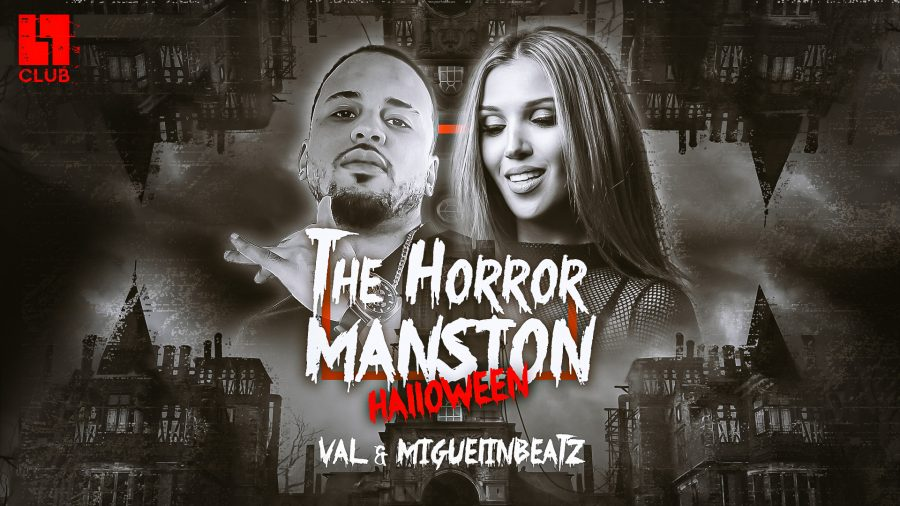 MI/30/10/19 – Halloween – The Horror Mansion by DJ Miguelin Beatz & VAL