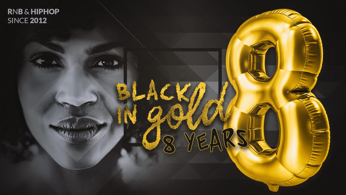 FR/28/02/20 –  BLACK in Gold 8 Years Birthday
